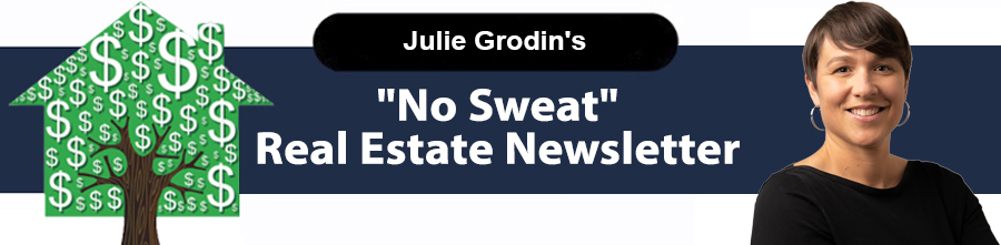 ** Julie Grondin: May 2021 — Real Estate Investment that Blooms into Success